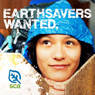 EarthSavers Wanted